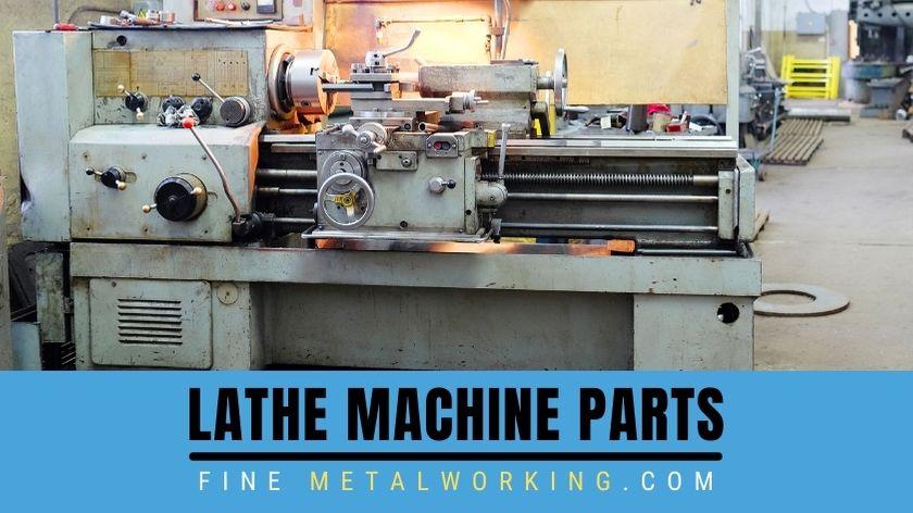 Parts of a Lathe machine