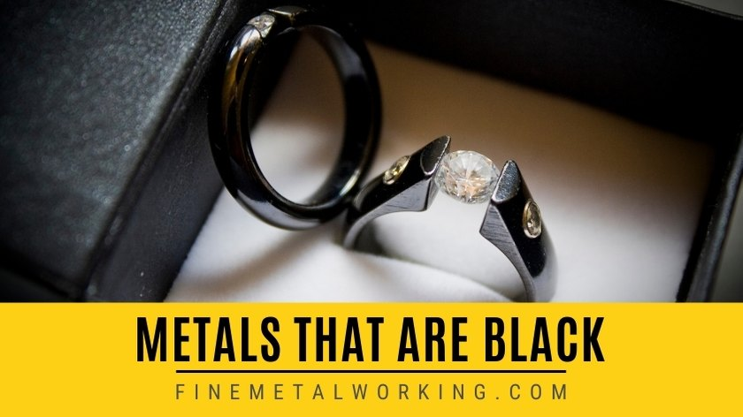 Metals that are Black in color