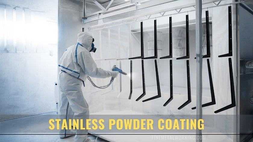 Powder Coating Stainless Steel