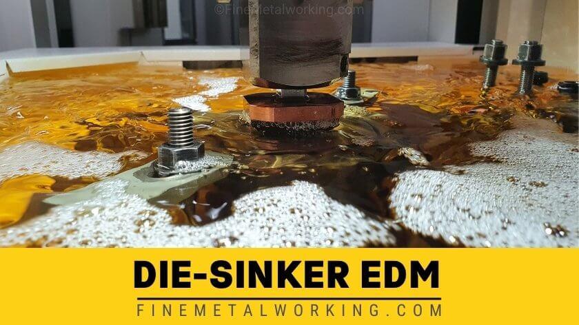Die Sinker EDM
